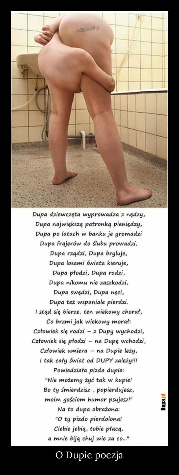 O Dupie poezja