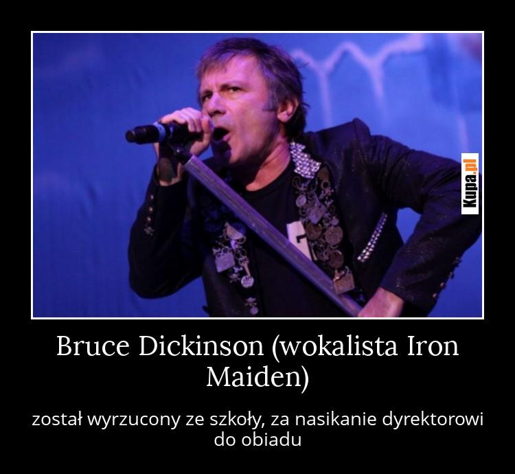 Bruce Dickinson (wokalista Iron Maiden)