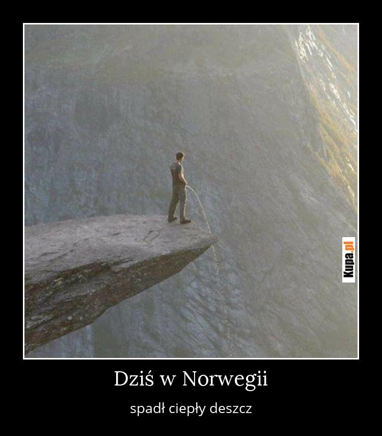 Dziś w Norwegii spadł ciepły deszcz