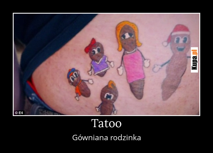 Tatoo - Gówniana rodzinka