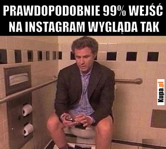 Prawdopodobnie 99% wejść na Instagram wygląda tak