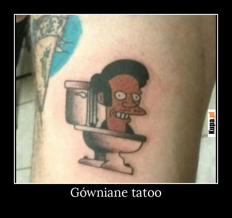 Gówniane tatoo
